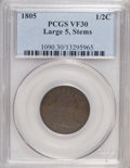 Half Cents: , 1805 1/2 C Large 5, Stems VF30 PCGS. PCGS Population (7/28). NGCCensus: (0/0). Numismedia Wsl. Price for NGC/PCGS coin in...