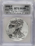 2006-P $1 Silver Eagle, 20th Anniversary RP70 Deep Cameo ICG. First Day of Issue ICG Certified #0056 of 1975. NGC Census...