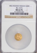California Fractional Gold: , 1852 50C Indian Round 50 Cents, BG-1076, Low R.6, MS62 ProoflikeNGC. (#710905)...