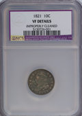 Bust Dimes: , 1821 10C Large Date--Improperly Cleaned--NGC. VF20 Details. NGCCensus: (3/194). PCGS Population (8/176). Mintage: 1,186,51...