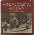 Books:First Editions, Ruth Orkin. A Photo Journal. New York, 1981. First edition.Copy belonging to director John Cassavetes....