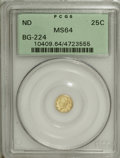 California Fractional Gold, Undated 25C Liberty Round 25 Cents, BG-224, R.3, MS64 PCGS....