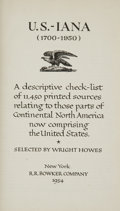 Books:First Editions, Wright Howes. U.S.-iana (1700-1950). New York: R. R. BowkerCompany, 1954. First edition....