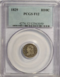 Bust Half Dimes: , 1829 H10C F12 PCGS. LM-10, R-5. PCGS Population (3/504). NGC Census: (1/528). Mintage: 1,230,000. Numismedia Wsl. Price for...