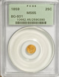 California Fractional Gold, 1859 25C Liberty Round 25 Cents, BG-801, R.3, MS65 PCGS....