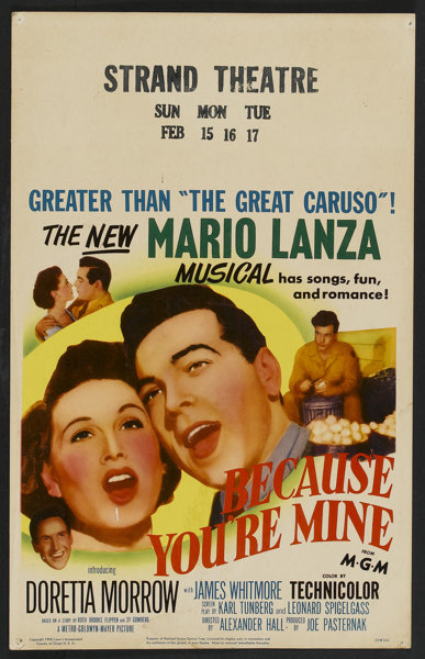 """Because You're Mine (MGM, 1952). Window Card (14"""" X 22""""). Musical.. 