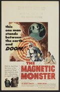 """Movie Posters:Science Fiction, The Magnetic Monster (United Artists, 1953). Window Card (14"""" X 22""""). Science Fiction.. ..."""