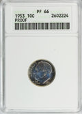 Proof Roosevelt Dimes: , 1953 10C PR66 ANACS. NGC Census: (142/436). PCGS Population(441/344). Mintage: 128,800. Numismedia Wsl. Price for NGC/PCGS...