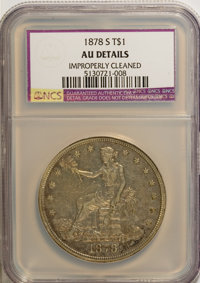 1878-S T$1 --Improperly Cleaned--NCS. AU Details. NGC Census: (13/513). PCGS Population (46/594). Mintage: 4,162,000. Nu...