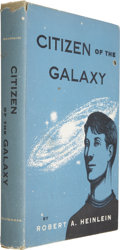 Books:First Editions, Robert A. Heinlein. Citizen of the Galaxy. New York: CharlesScribner's Sons, 1957. First edition, first state, per ...