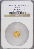 California Fractional Gold: , 1876 25C Indian Round 25 Cents, BG-879, R.4, MS63 Prooflike NGC.NGC Census: (0/11). (#710740)...