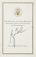 Autographs:U.S. Presidents, George W. Bush Signed Book, Our Mission and Our Moment: SpeechesSince the Attacks of September 11, by George W. Bus...