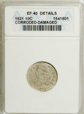 Bust Dimes: , 1821 10C Large Date--Corroded, Damaged--ANACS. XF40 Details. NGCCensus: (11/167). PCGS Population (14/132). Mintage: 1,186...