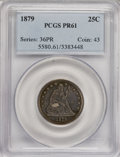 Proof Seated Quarters: , 1879 25C PR61 PCGS. PCGS Population (23/238). NGC Census: (12/226).Mintage: 1,100. Numismedia Wsl. Price for NGC/PCGS coin...