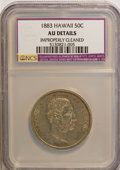 Coins of Hawaii, 1883 50C Hawaii Half Dollar--Improperly Cleaned--AU50 NCS. AUDetails. NGC Census: (19/222). PCGS Population (47/318). Min...