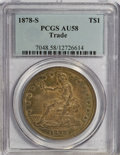 Trade Dollars: , 1878-S T$1 AU58 PCGS. PCGS Population (99/378). NGC Census: (102/353). Mintage: 4,162,000. Numismedia Wsl. Price for NGC/PC...