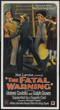 """Movie Posters:Serial, The Fatal Warning (Mascot, 1929). Three Sheet (41"""" X 81"""") Chapter 5 -- """"The Clutching Hand"""". Mystery Serial.. ..."""