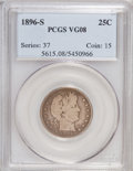 Barber Quarters: , 1896-S 25C VG8 PCGS. PCGS Population (49/153). NGC Census: (17/74).Mintage: 188,039. Numismedia Wsl. Price for NGC/PCGS co...