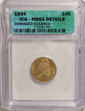 Bust Dimes: , 1834 10C Small 4--Cleaned, Damaged--ICG. MS60 Details. NGC Census:(1/153). PCGS Population (4/79). Mintage: 635,000. Numis...
