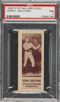 Boxing Cards:General, 1923 V137 Williard Chocolate John L. Sullivan PSA NM 7 - Pop 1-of-1With None Higher!...