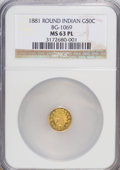 California Fractional Gold: , 1881 50C Indian Round 50 Cents, BG-1069, High R.4, MS63 Prooflike NGC. NGC Census: (2/5). (#710898...