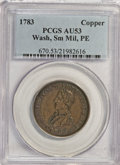 Colonials: , 1783 1C Washington & Independence Cent, Small Military Bust,Plain Edge AU53 PCGS. PCGS Population (4/10). NGC Census: (0/0...