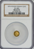 California Fractional Gold, 1876 25C Indian Round 25 Cents, BG-882, R.7, MS65 Prooflike NGC....
