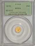 California Fractional Gold, 1870 25C Liberty Round 25 Cents, BG-832, Low R.6, MS64 PCGS....