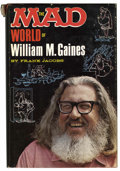 Memorabilia:MAD, Frank Jacobs The Mad World of William M. Gaines (LyleStuart, Inc., 1972)....