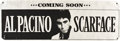 "Movie Posters:Crime, Scarface (Universal, 1983). Advance Banner (24"" X 71""). ..."