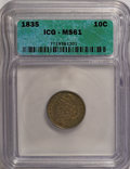Bust Dimes: , 1835 10C MS61 ICG. NGC Census: (23/218). PCGS Population (6/141).Mintage: 1,410,000. Numismedia Wsl. Price for NGC/PCGS co...