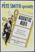 "Movie Posters:Short Subject, A Pete Smith Specialty (MGM, 1953). One Sheet (27"" X 41"") ""AquaticKids."" Short Subject.. ..."