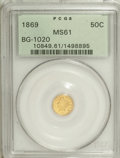 California Fractional Gold: , 1869 50C Liberty Round 50 Cents, BG-1020, Low R.4, MS61 PCGS. PCGSPopulation (11/42). NGC Census: (2/2). (#10849)...