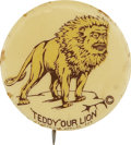 Political:Pinback Buttons (1896-present), Theodore Roosevelt: A Rare Cartoon Button with Roosevelt's Face on the Body of a Lion....