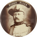"Political:Pinback Buttons (1896-present), Theodore Roosevelt: The Imposing 2 1/8"" Version of this ClassicRough Rider Beauty...."