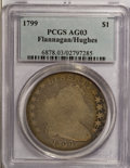 Early Dollars: , 1799 $1 7x6 Stars AG3 PCGS. Ex: Flannagan/Hughes. PCGS Population(4/2237). NGC Census: (5/1467). Mintage: 423,515. Numisme...