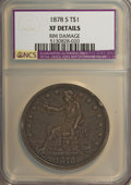Trade Dollars: , 1878-S T$1 --Rim Damaged--NCS. XF Details. NGC Census: (19/553). PCGS Population (40/703). Mintage: 4,162,000. Numismedia Ws...