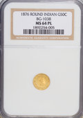 California Fractional Gold: , 1876 50C Indian Round 50 Cents, BG-1038, R.4, MS64 Prooflike NGC.NGC Census: (1/2). (#710867)...