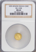 California Fractional Gold: , 1876 50C Indian Round 50 Cents, BG-1038, R.4, MS64 NGC. NGC Census:(2/2). PCGS Population (3/0). (#10867)...