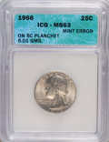 Errors, 1966 25C Washington Quarter ON 5C Planchet 5.01 GMS MS63 ICG....