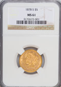 Liberty Half Eagles: , 1878-S $5 MS61 NGC. NGC Census: (52/23). PCGS Population (10/38).Mintage: 144,700. Numismedia Wsl. Price for NGC/PCGS coin...