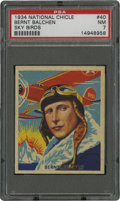 Non-Sport Cards:General, 1934 National Chicle Sky Birds Bernt Balchen #40 PSA NM 7....