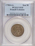 Colonials, 1758/4-A Sou Marque French Colonies VF35 PCGS. PCGS Population(1/1). (#395224)...