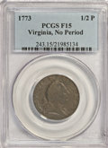 1773 1/2P Virginia Halfpenny, No Period F15 PCGS. PCGS Population (3/80). NGC Census: (0/0). (#243)...(PCGS# 243)