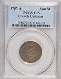 Colonials: , 1757-A SOU M French Colonies Sou Marque F15 PCGS. PCGS Population(1/10). ...