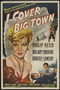 "I Cover the Big Town (Paramount, 1947). One Sheet (27"" X 41""). Drama"