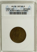 1806 1/2 C Small 6, No Stems--Cleaned, Scratched--ANACS. AU58 Details. C-4. NGC Census: (86/151). PCGS Population (31/63...