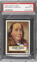 Non-Sport Cards:Singles (Post-1950), 1952 Topps Look 'N See #21 Ben Franklin PSA NM-MT 8....