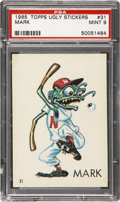 "Non-Sport Cards:Singles (Post-1950), 1965 Topps Ugly Stickers #31 ""Mark"" PSA Mint 9 - Pop 1 of 1 WithNone Higher. ..."
