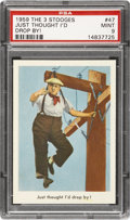 "Non-Sport Cards:Singles (Post-1950), 1959 Fleer Three Stooges #47 ""Just Thought I'd Drop By!"" PSA Mint9...."